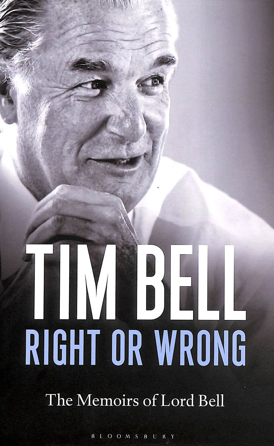 Image for Right or Wrong: The Memoirs of Lord Bell