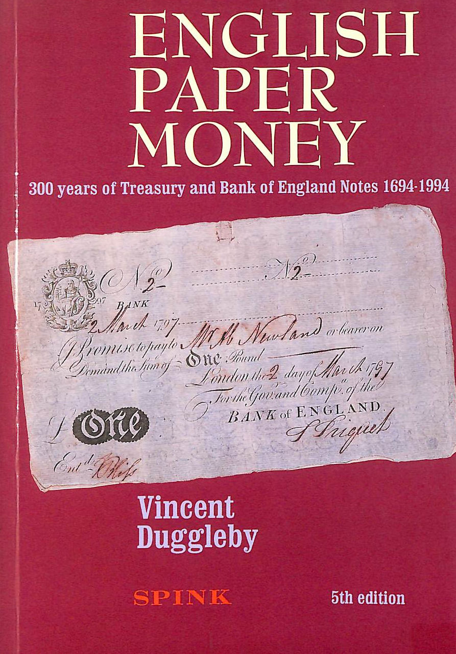Image for English Paper Money: 300 Years of Treasury and Bank of England Notes