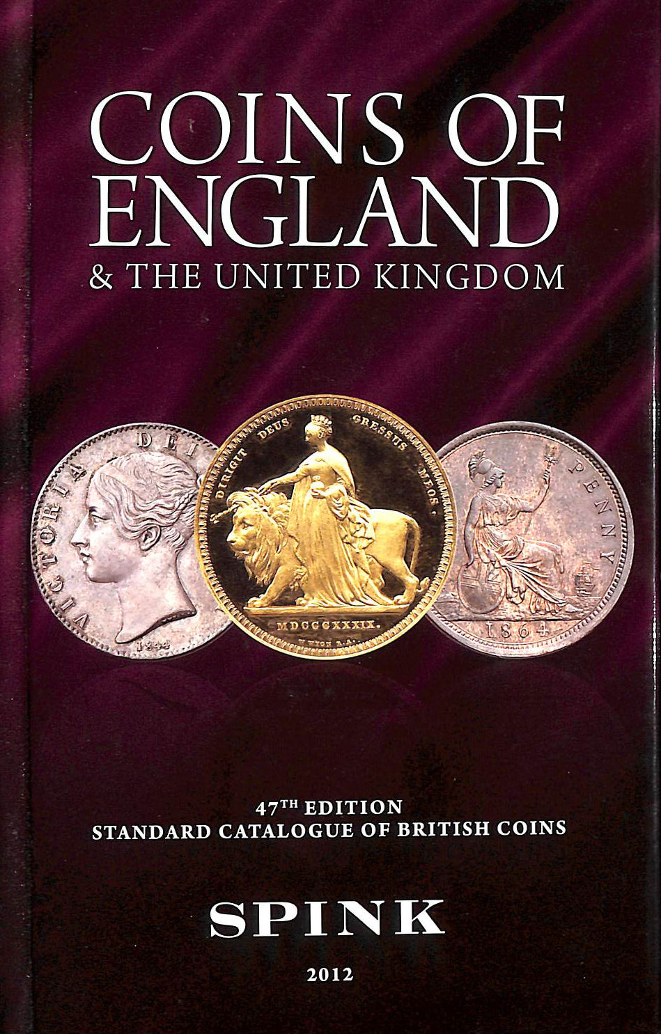 Image for Coins of England and the United Kingdom: Standard Catalogue of British Coins