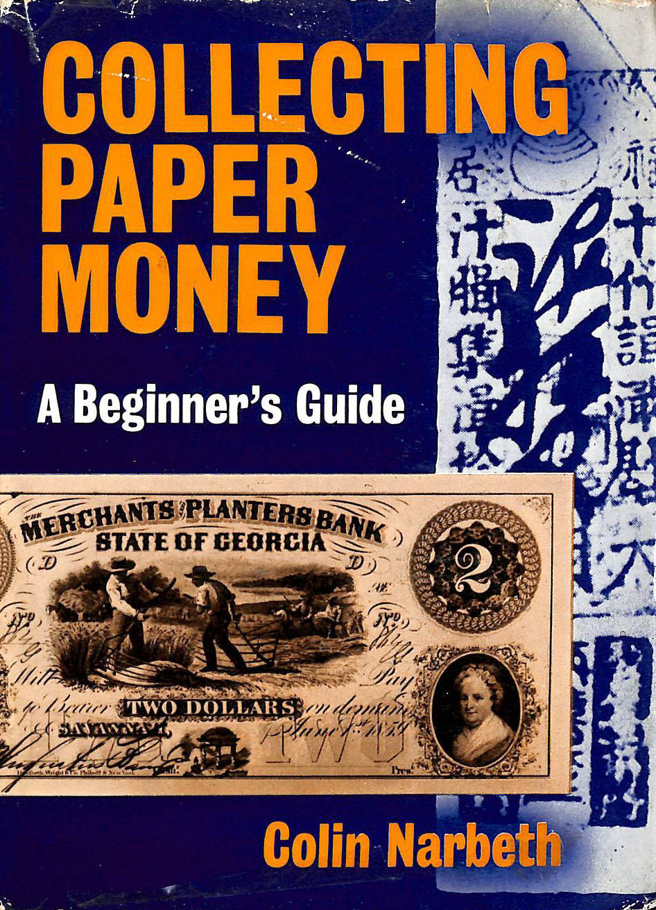 Image for Collecting Paper Money: A Beginner's Guide (Beginner's Guides)