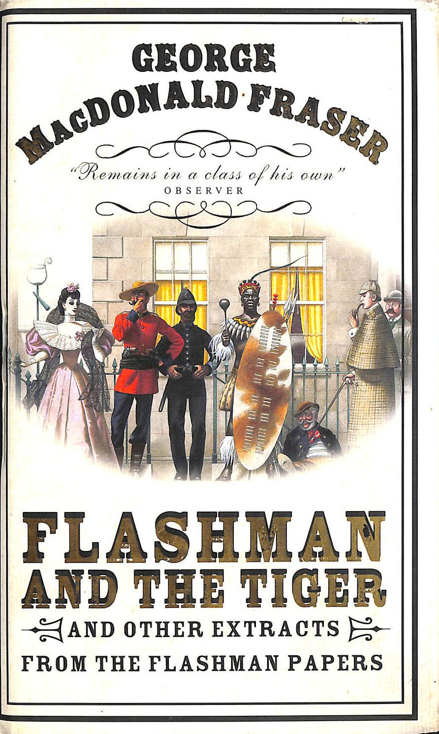 Image for Flashman and the Tiger: And Other Extracts from the Flashman Papers (The Flashman Papers, Book 11)