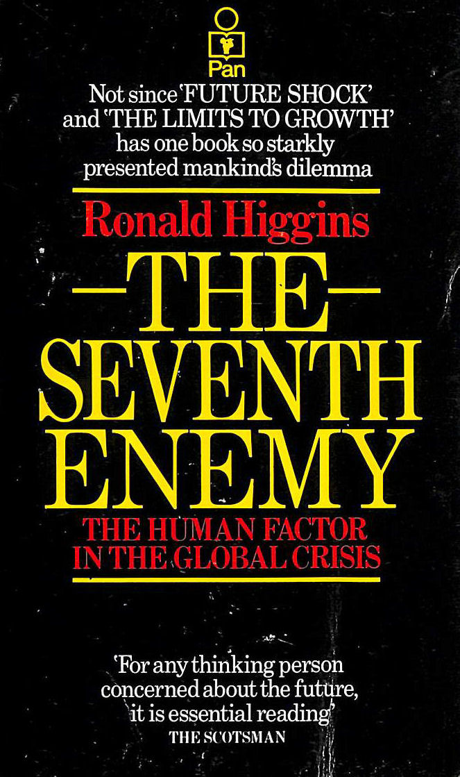 Image for The Seventh Enemy: The Human Factor in the Global Crisis