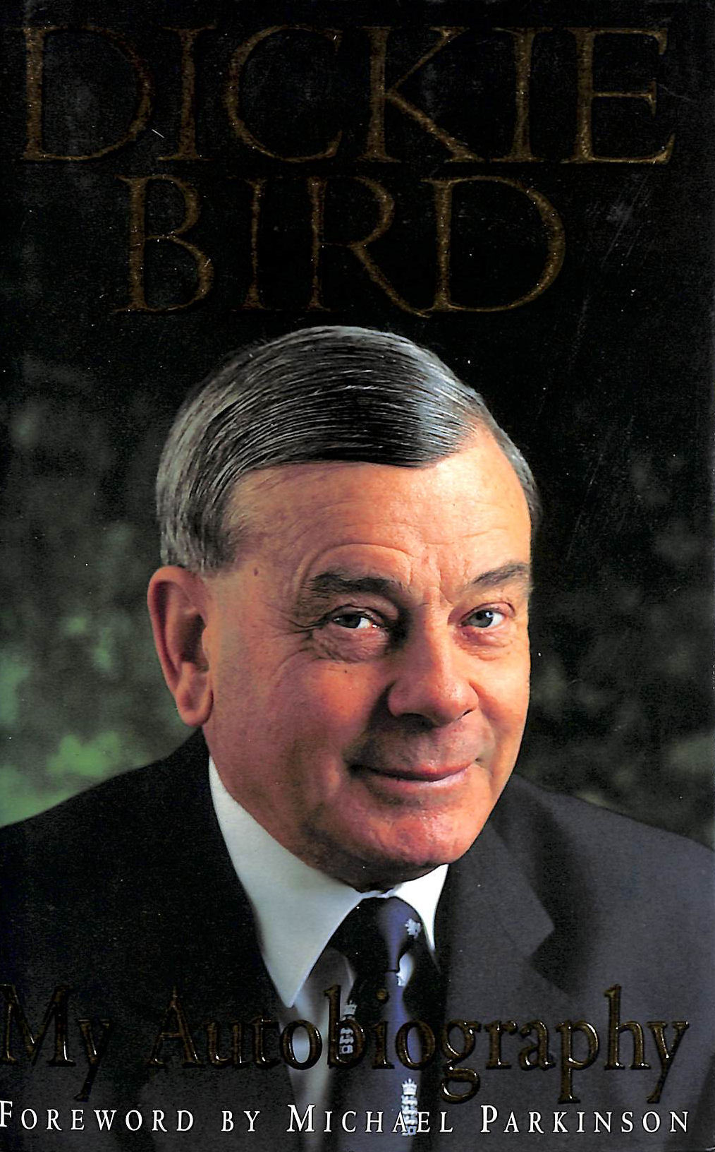 Image for Dickie Bird Autobiography: My Autobiography