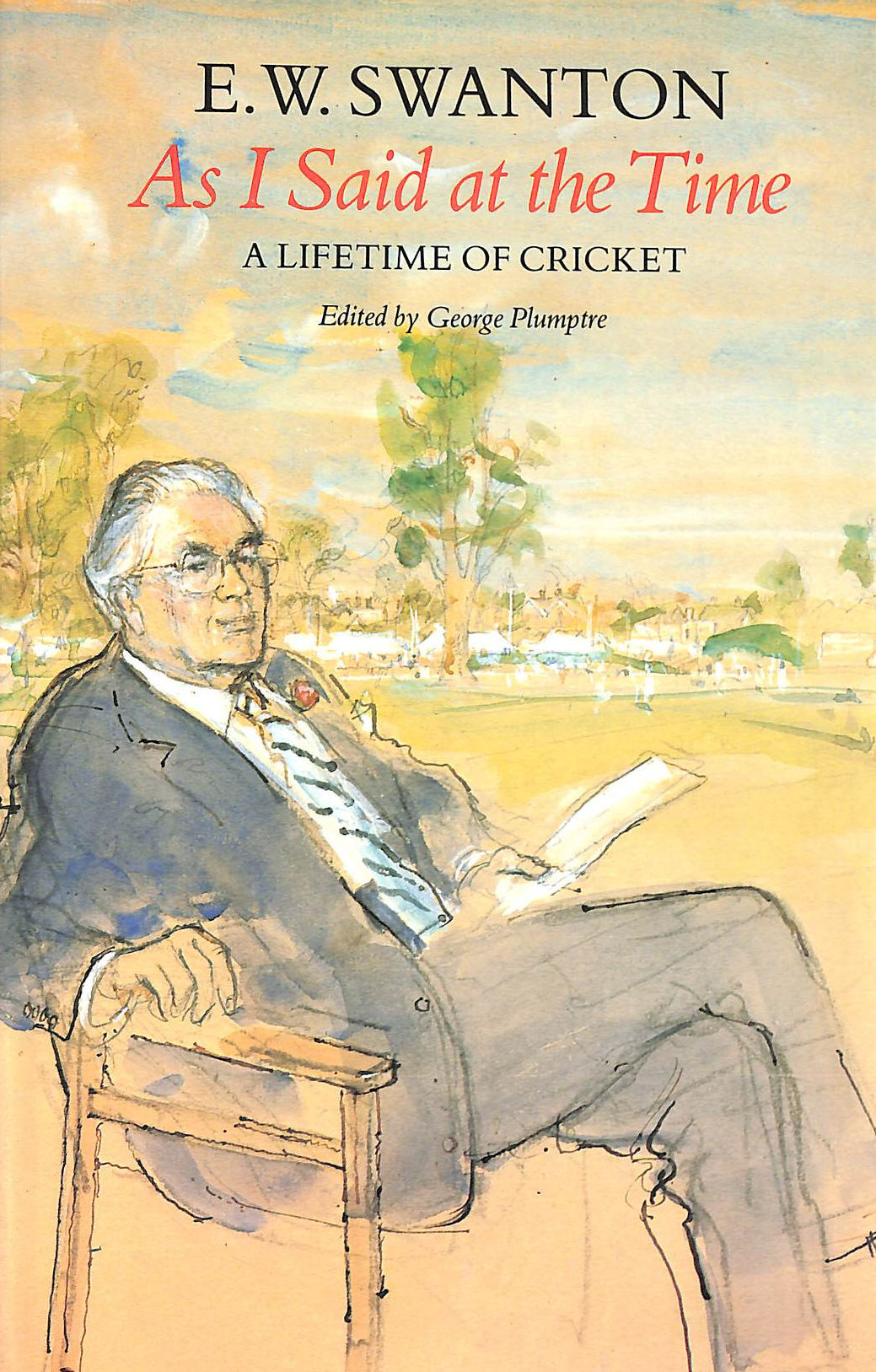 Image for As I Said at the Time: Life-time of Cricket