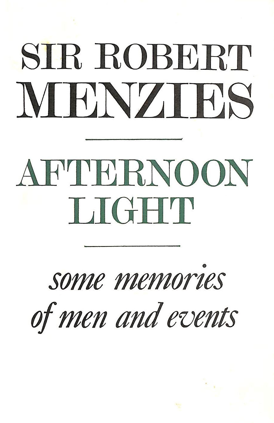 Image for Afternoon Light: Some Memories of Men and Events