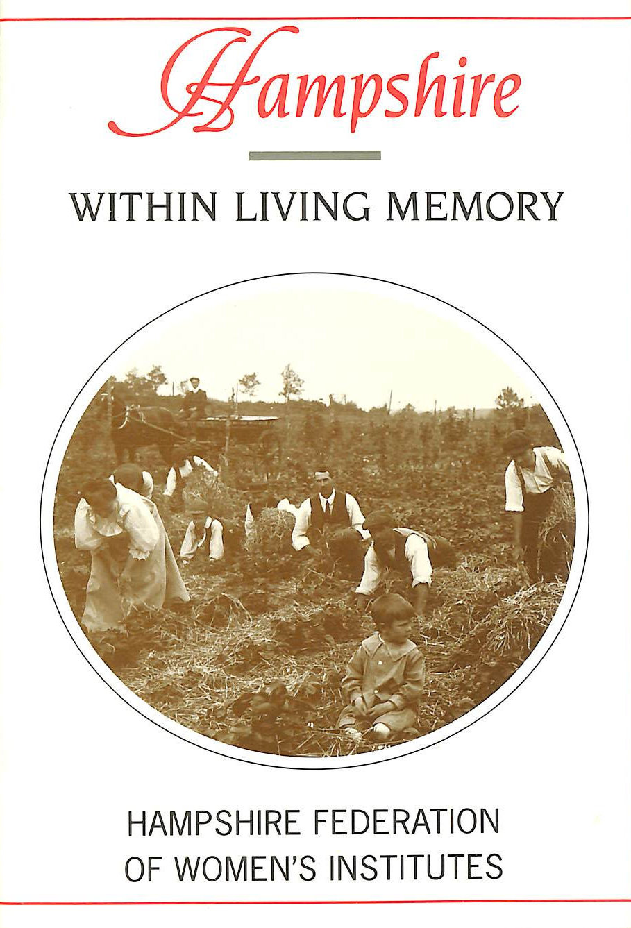 Image for Hampshire within Living Memory