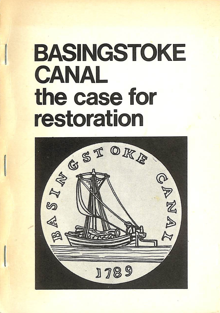 Image for Basingstoke Canal. The Case for Restoration