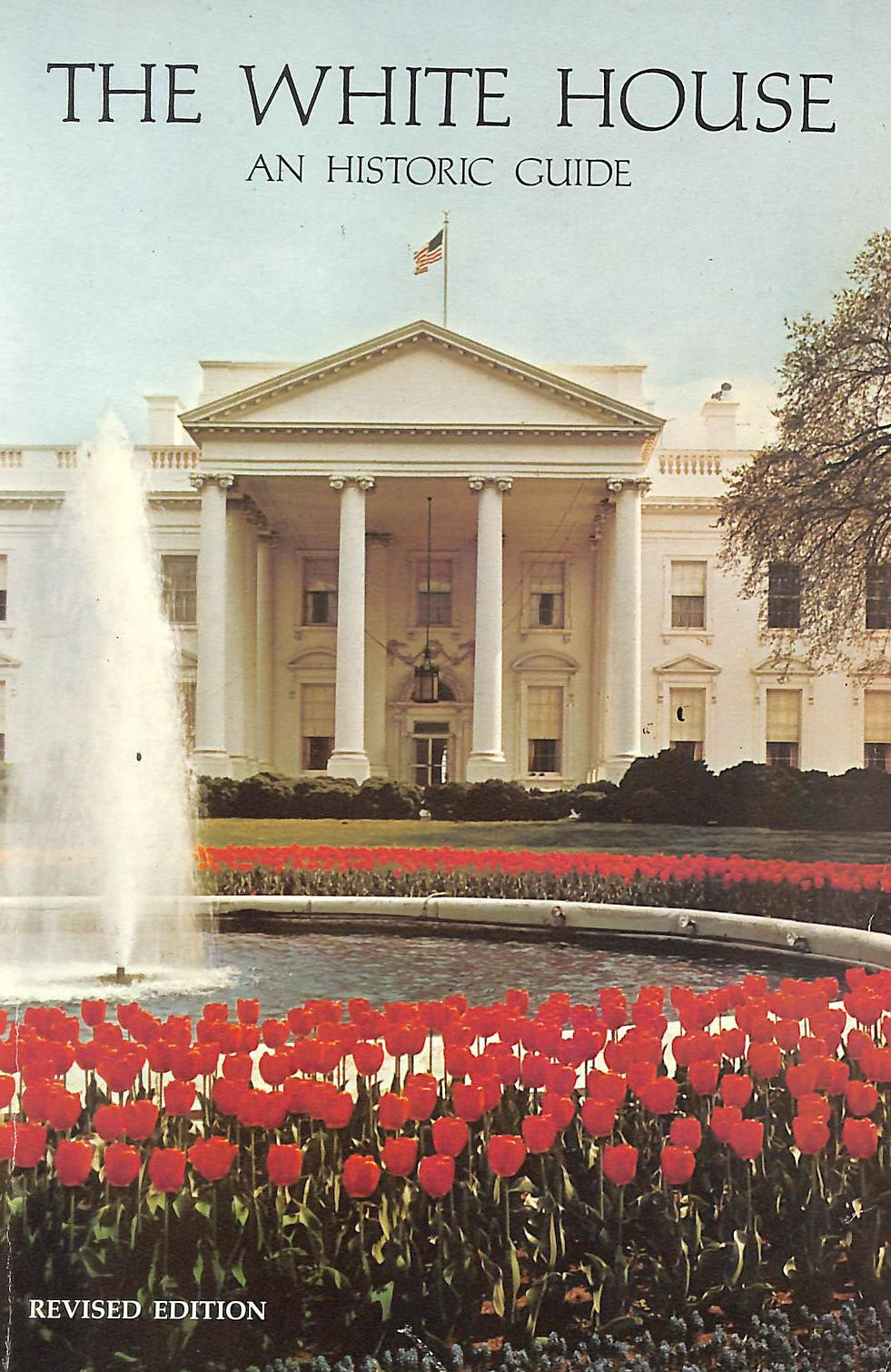 Image for The White House, An Historic Guide