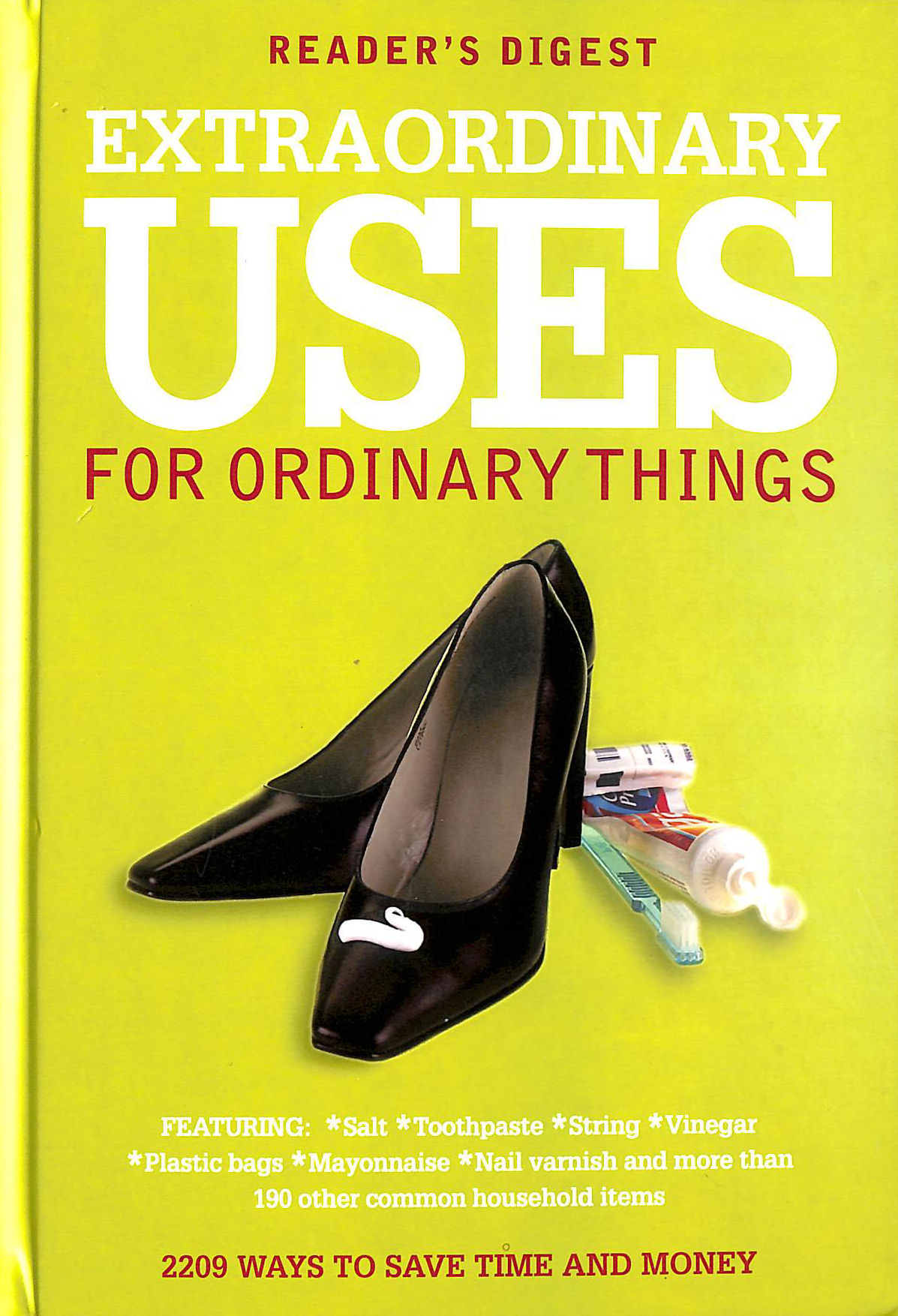 Image for Extraordinary Uses for Ordinary Things: 2, 209 Ways to Save Money and Time (Readers Digest)