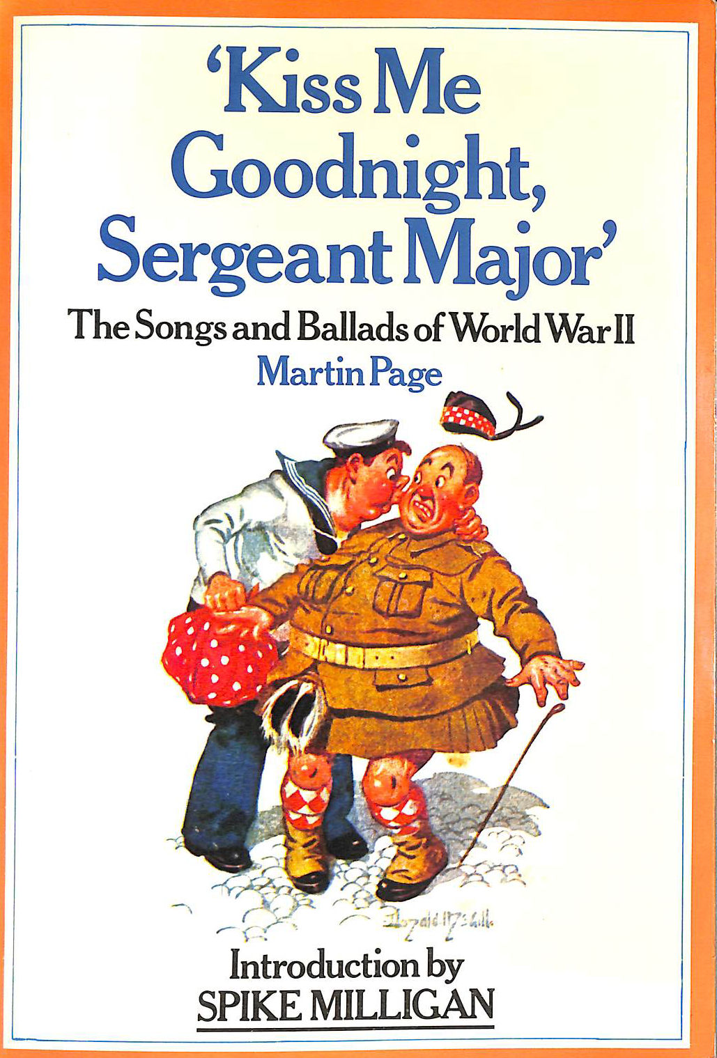 Image for Kiss Me Goodnight, Sergeant Major: Songs and Ballads of World War II