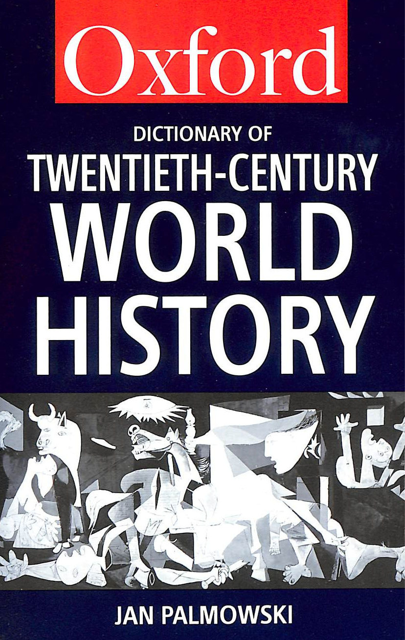 Image for A Dictionary of Twentieth-Century World History