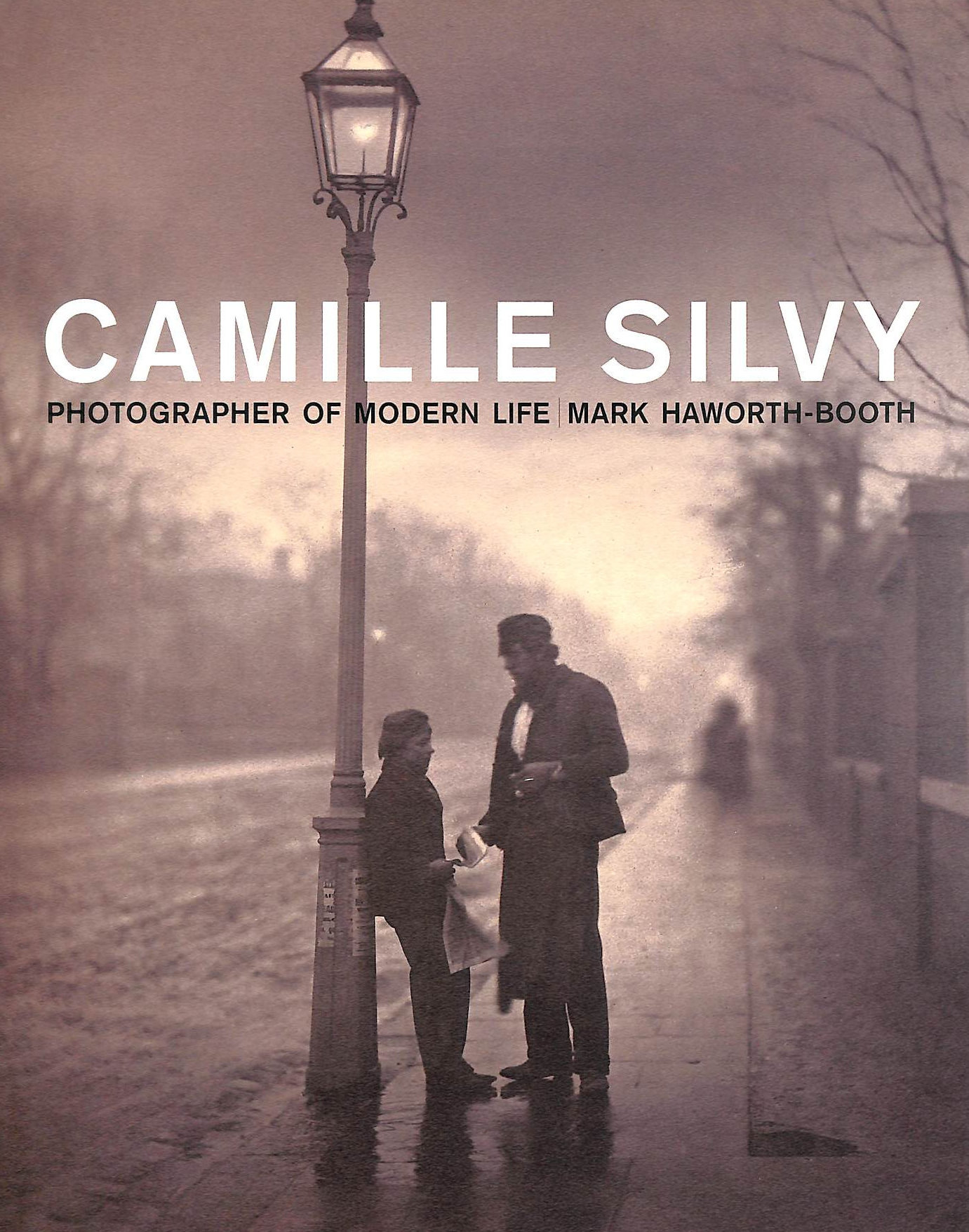 Image for Camille Silvy: Photographer of Modern Life: photographer of modern life 1834-1910