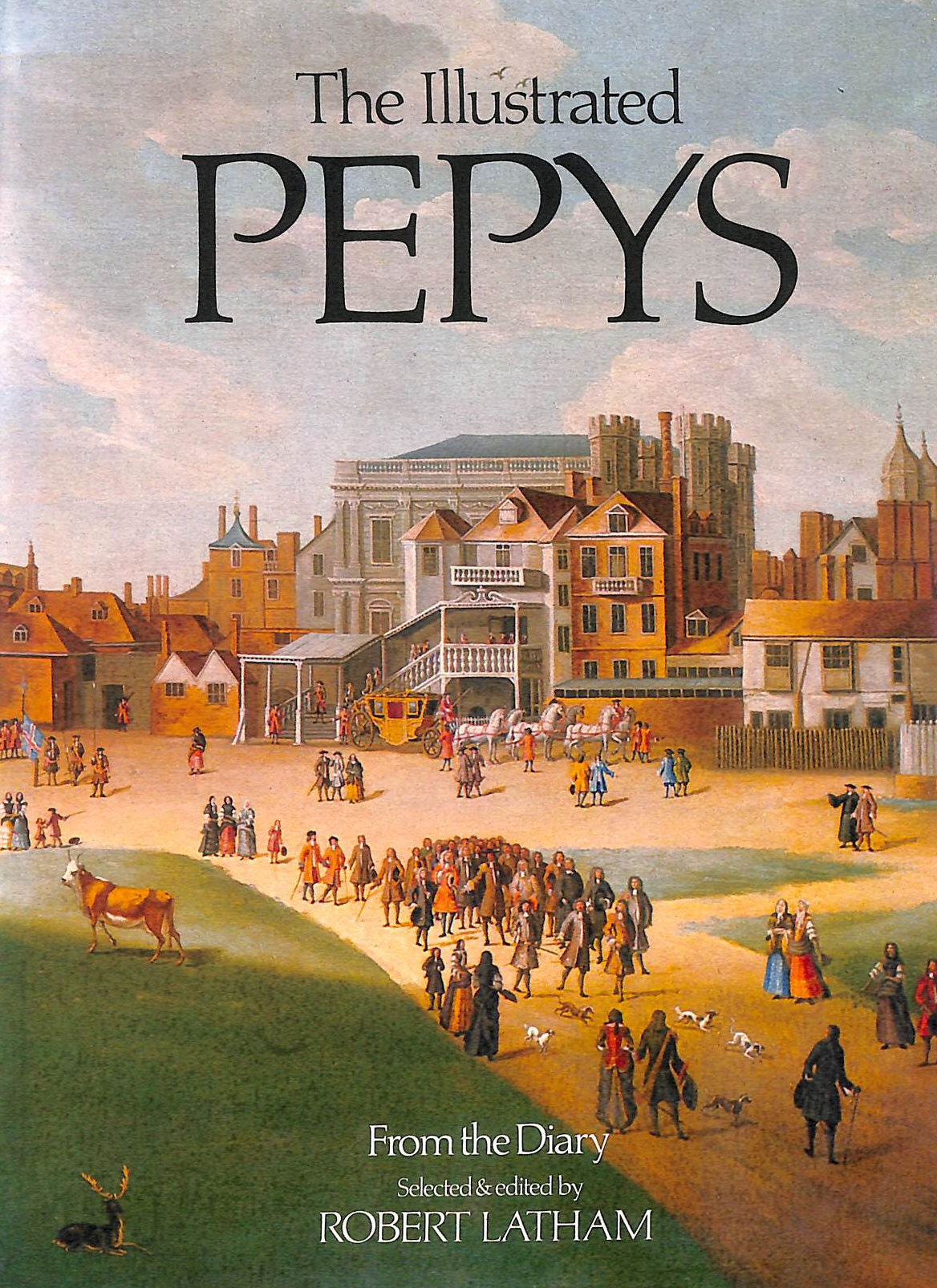 Image for Illustrated Pepys: Extracts from the Diary. Selected and Ed by Robert Latham