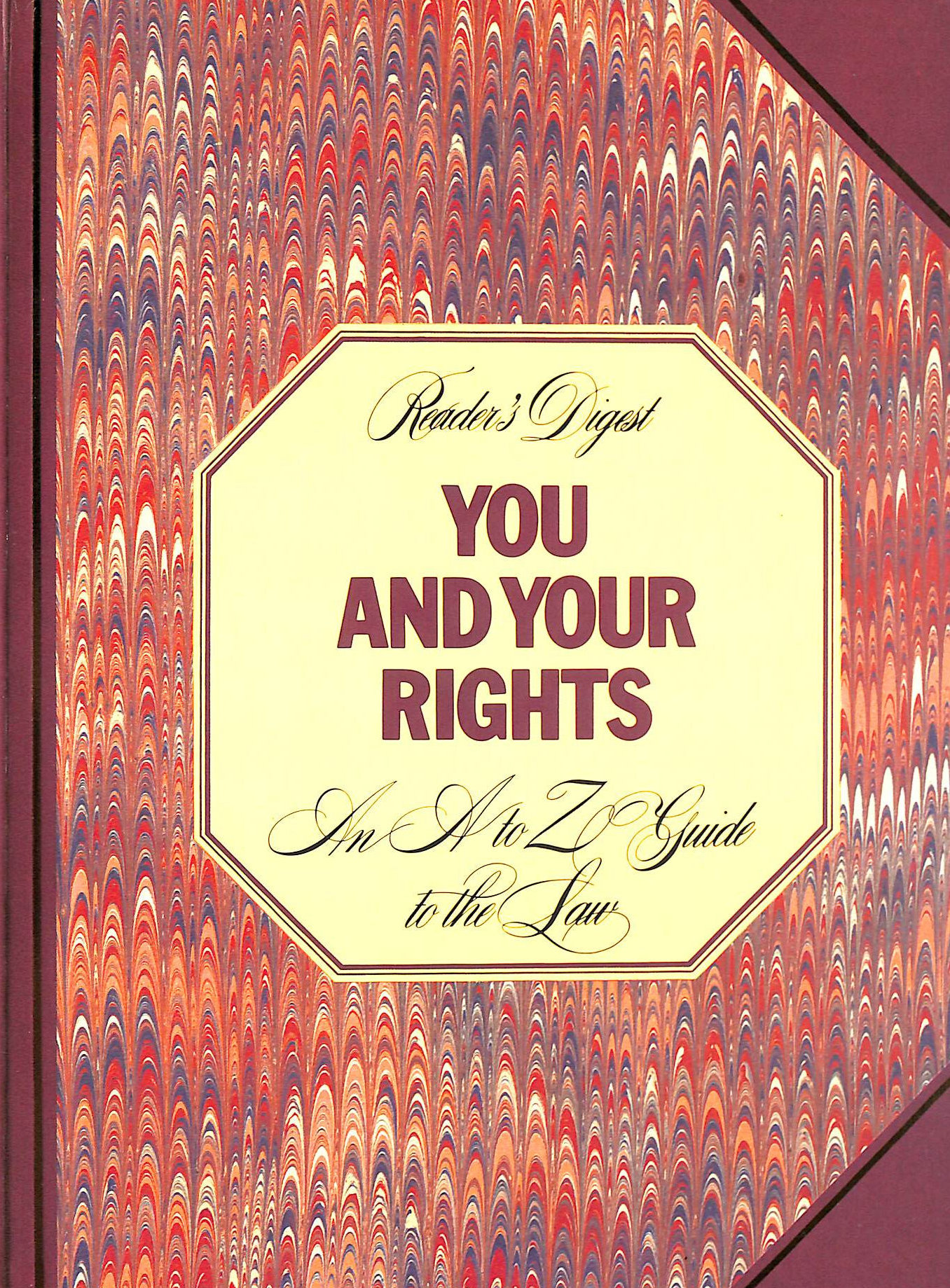 Image for Reader's Digest You and Your Rights: An A to Z Guide to the Law