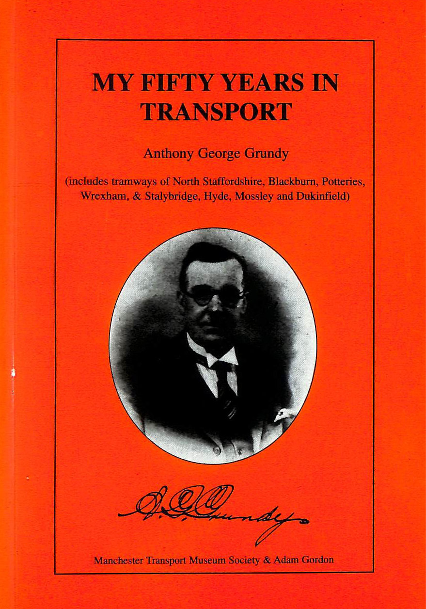 Image for My Fifty Years in Transport: The Life Story of a Pioneer in Passenger Travel