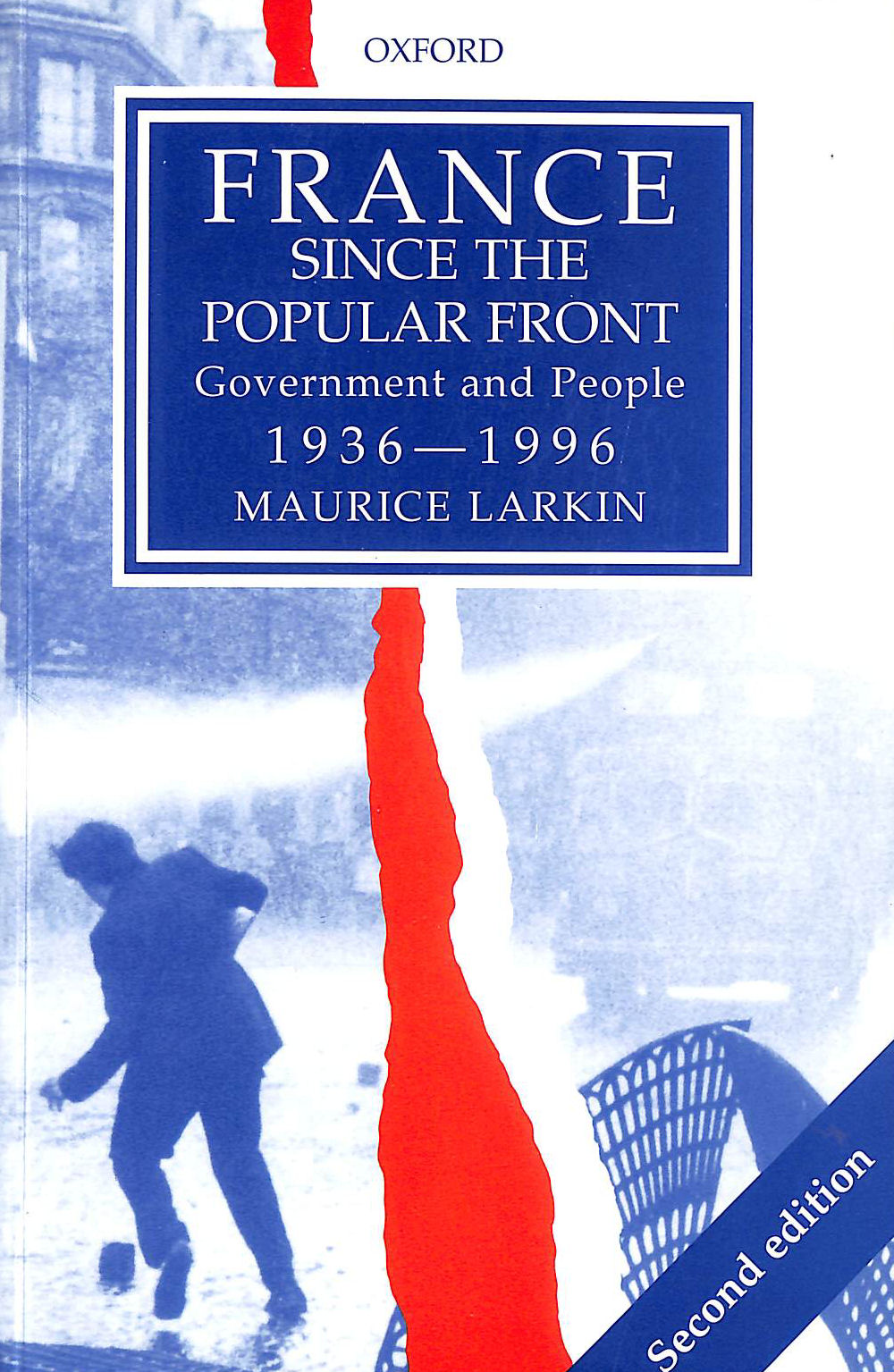 Image for France since the Popular Front: Government and People 1936-1996