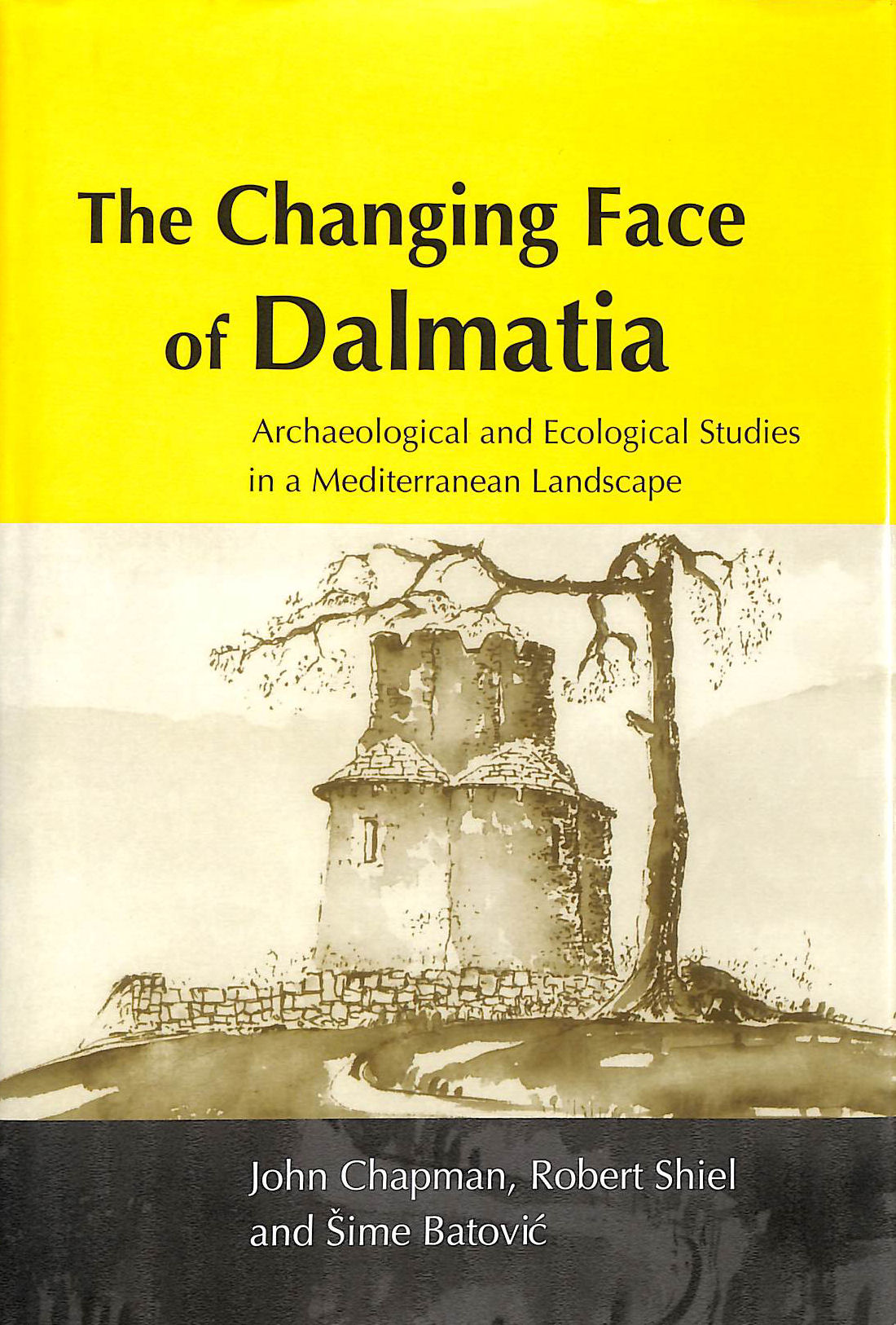 Image for The Changing Face of Dalmatia: Archaeological and Ecological Studies in a Mediterranean Landscape (Reports of the Research Committee of the Society of Antiquaries of London)