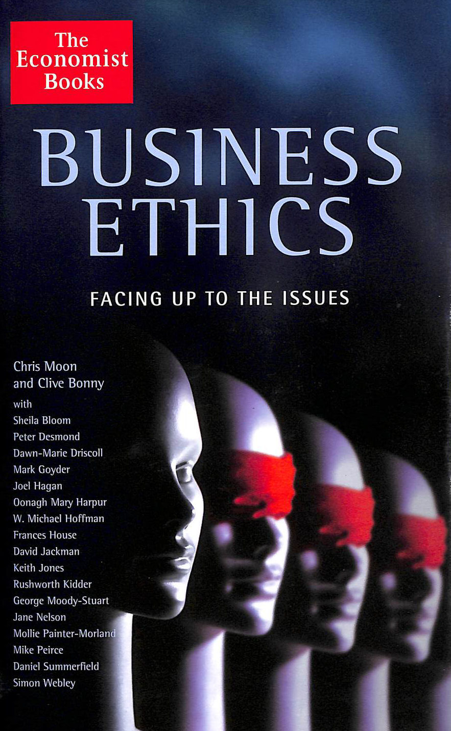 Image for Business Ethics: Facing Up to the Issues: The Issues and How to Manage Them (Economist)