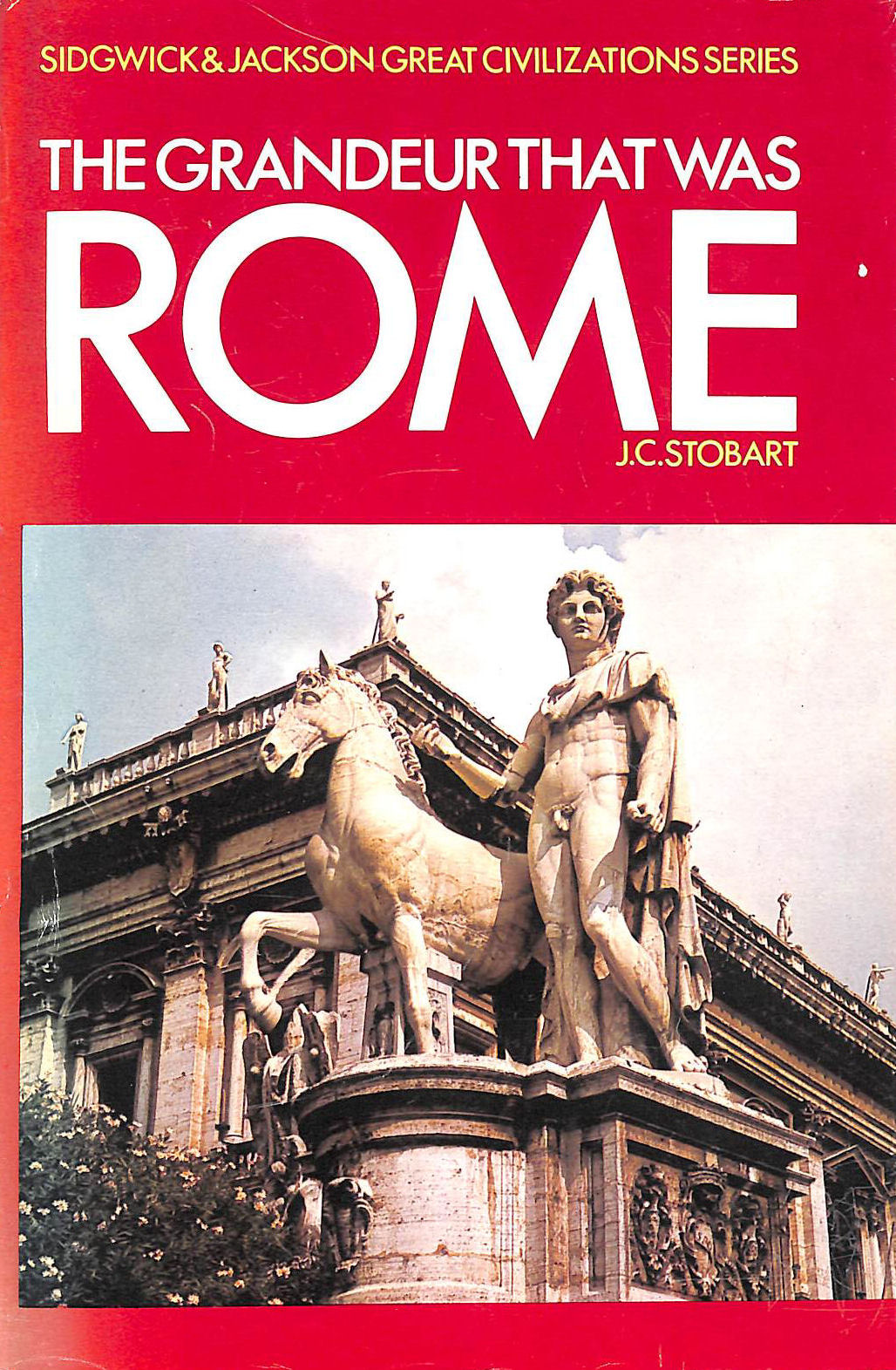 Image for The Grandeur That Was Rome
