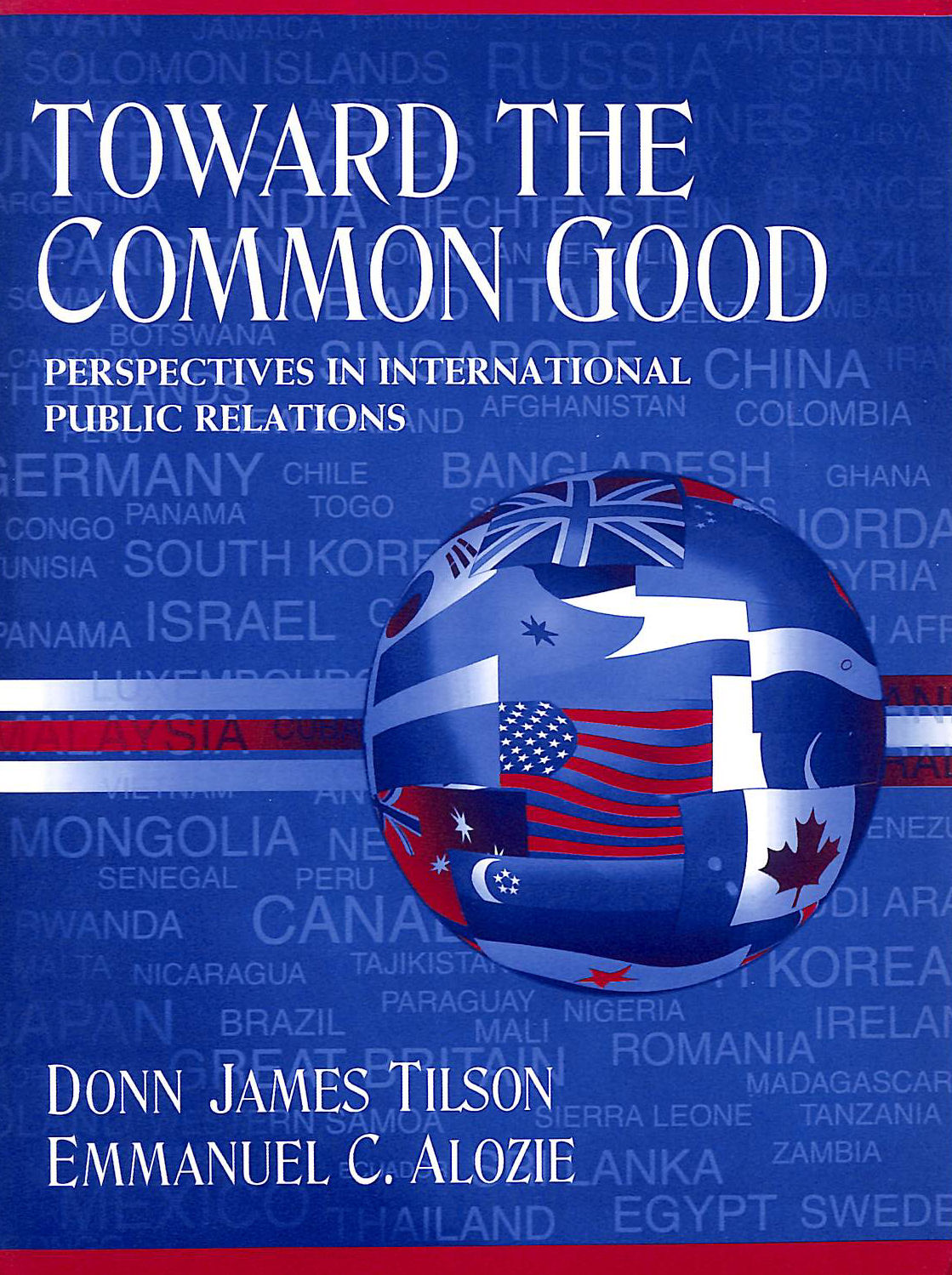 Image for Toward the Common Good: Perspectives in International Public Relations