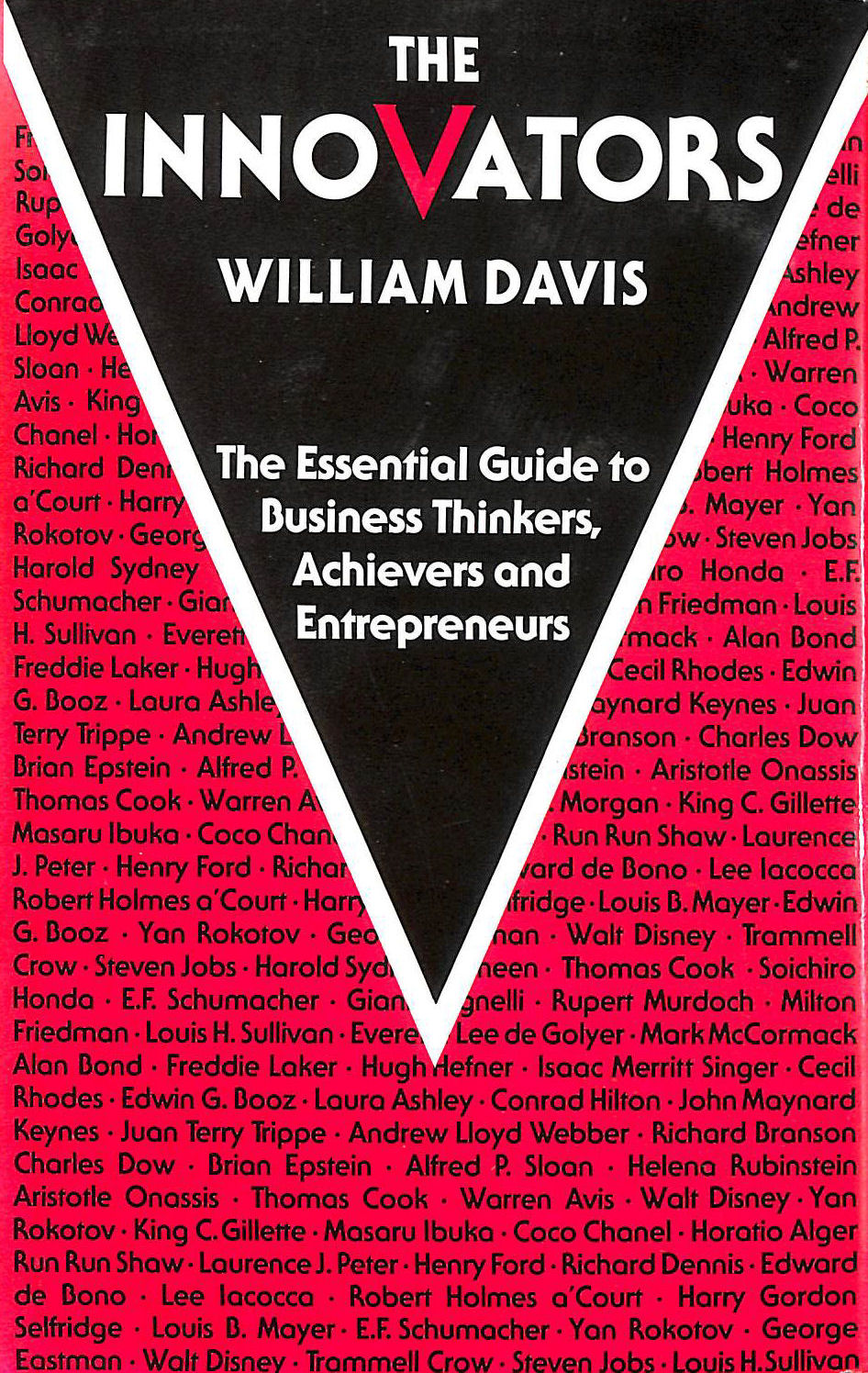 Image for The Innovators The Essential Guide To Business Thinkers, Achievers And Entrepreneurs