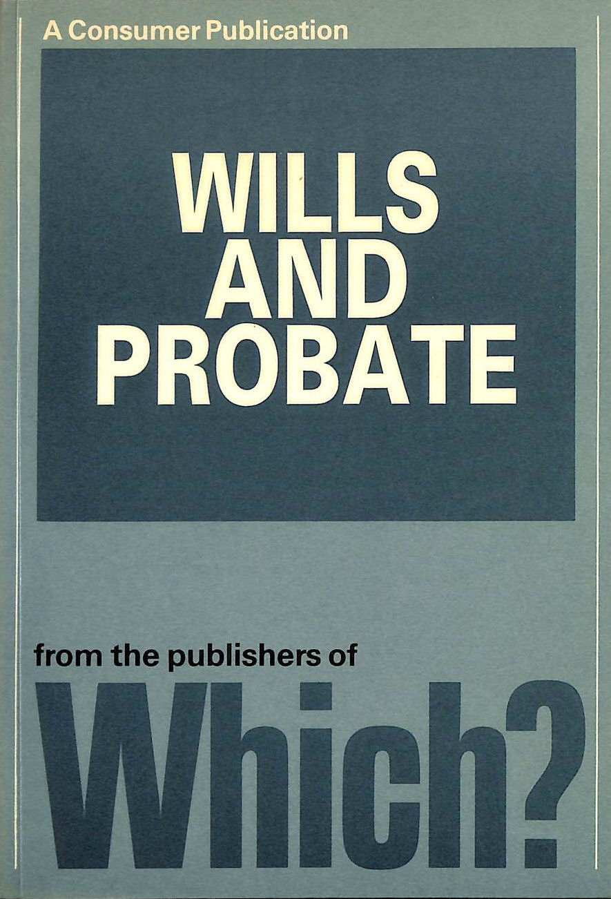 Image for Which? Guide to Wills and Probate (A consumer publication)