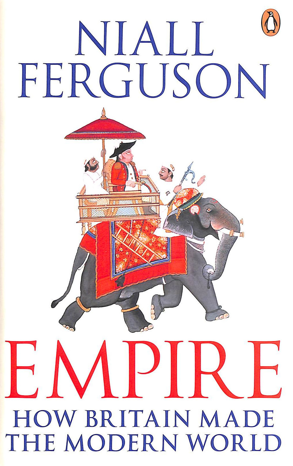 Image for Empire: How Britain Made the Modern World