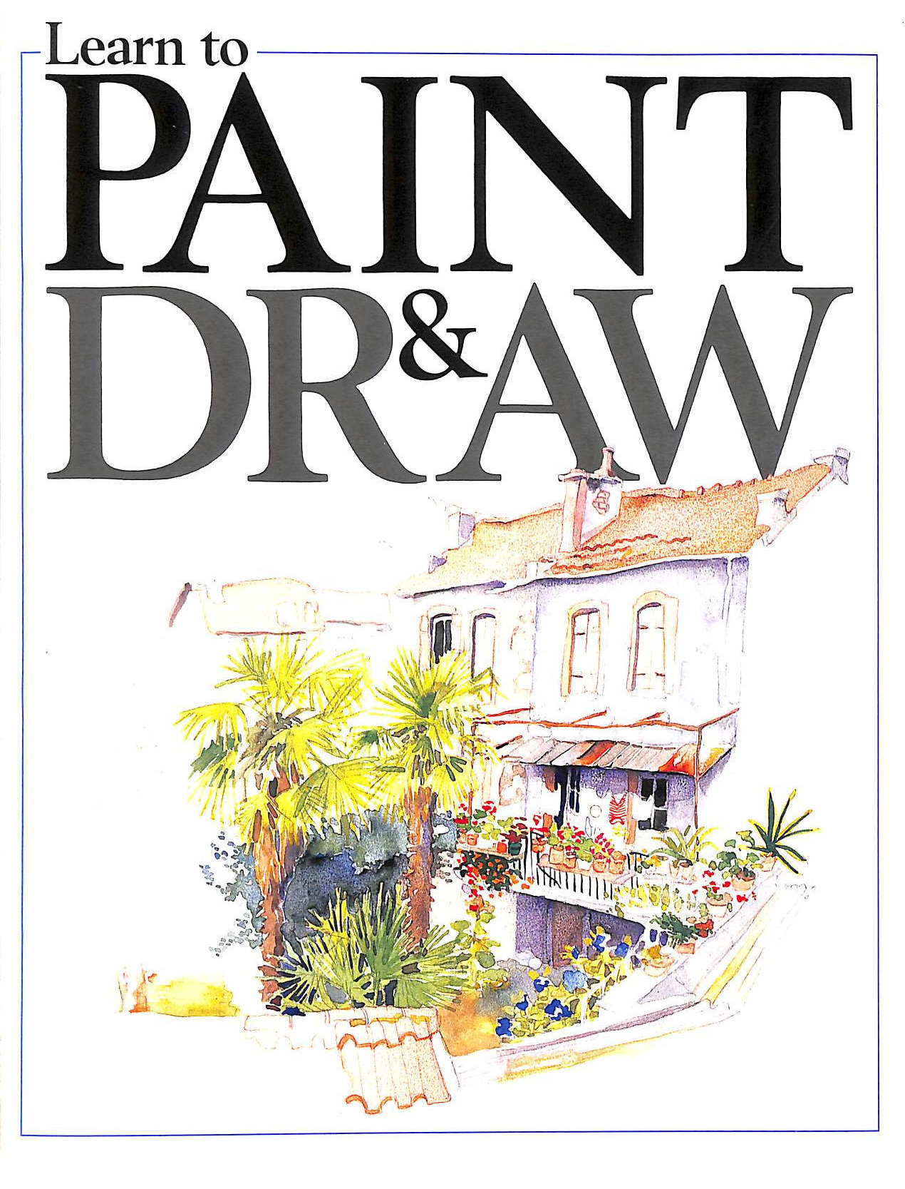 Image for Learn to Paint and Draw