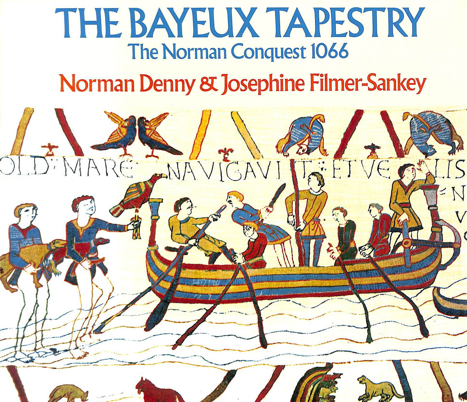 Image for The Bayeux Tapestry: Story of the Norman Conquest, 1066