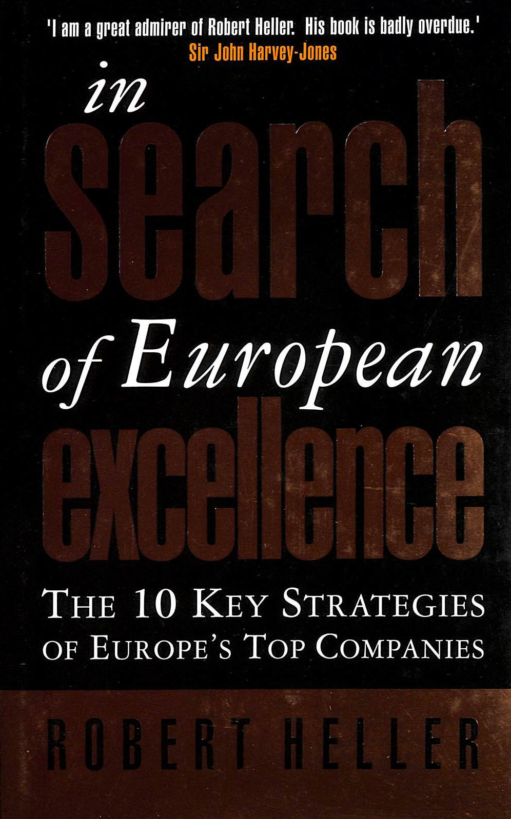 Image for In Search of European Excellence: The 10 Key Strategies of Europe's Top Companies