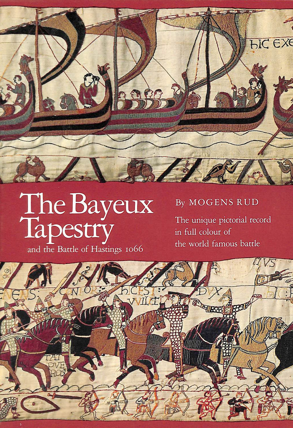 Image for The Bayeux Tapestry and the Battle of Hastings, 1066