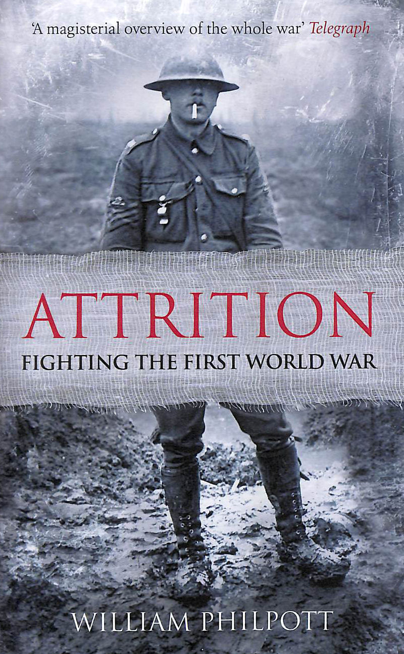 Image for Attrition: Fighting the First World War