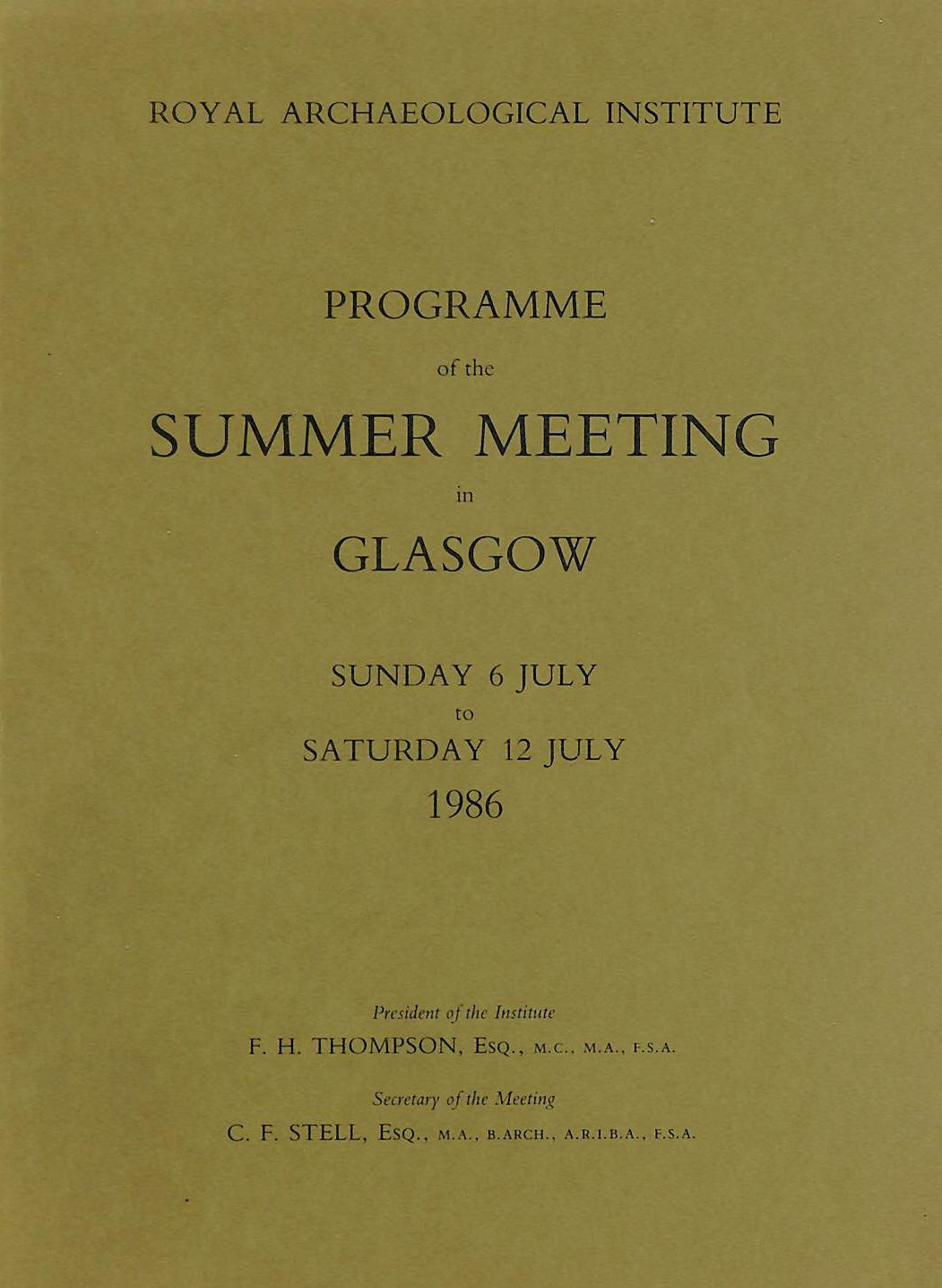 Image for Programme of the Summer Meeting at Glasgow, Sunday 6 July to Saturday 12 July 1986