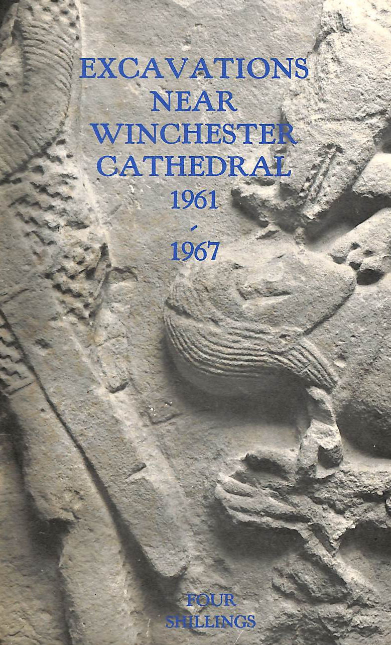Image for Excavations near Winchester Cathedral 1961-1968