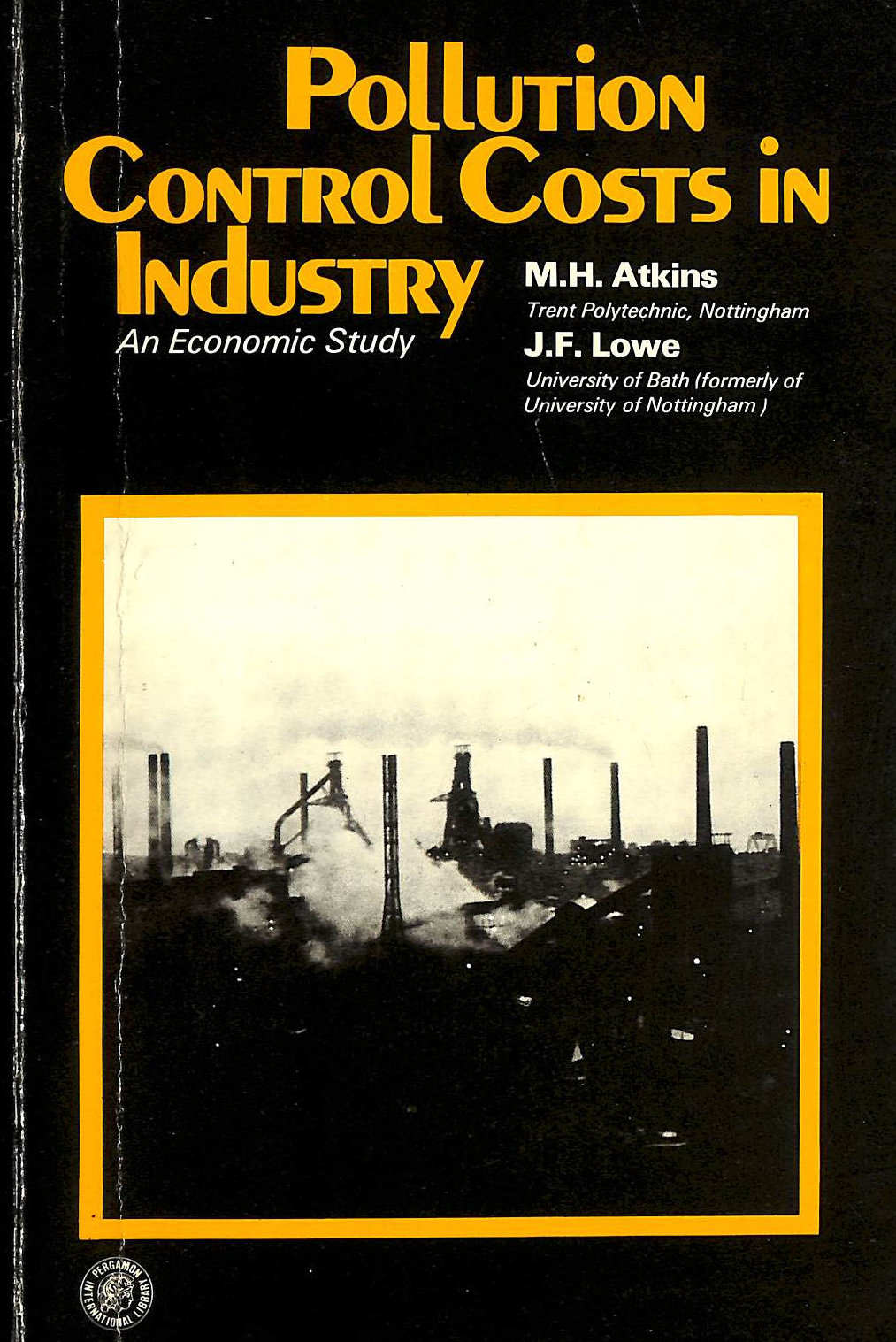 Image for Pollution Control Costs in Industry: An Economic Study