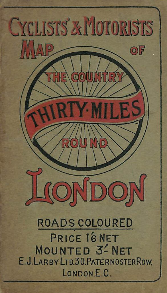 Image for Cyclists' and Motorists Map of the Country Thirty Miles Around London
