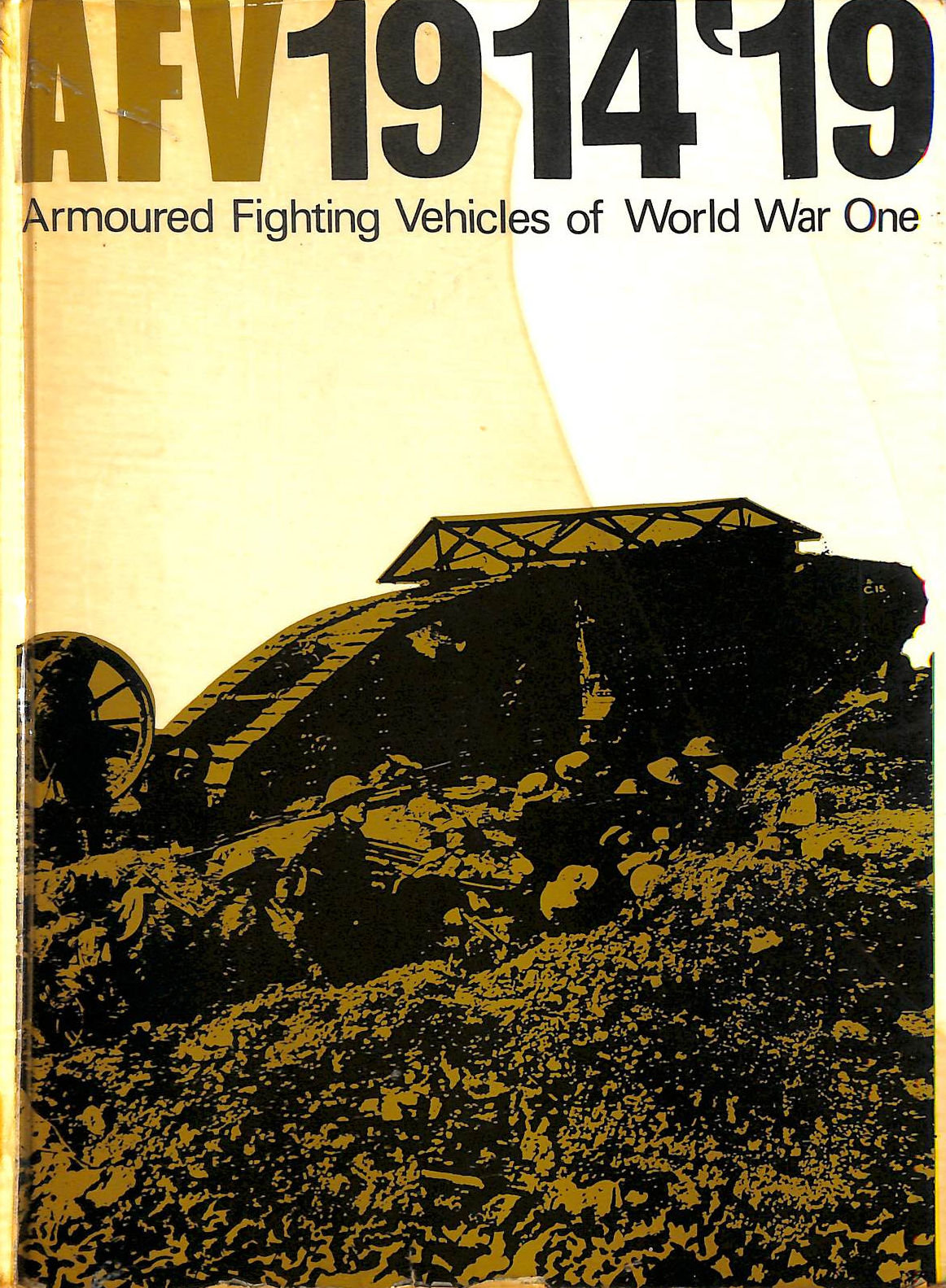 Image for AFV 1914-1919: Armoured Fighting Vehicles of World War I: A.F.V.'s of World War One