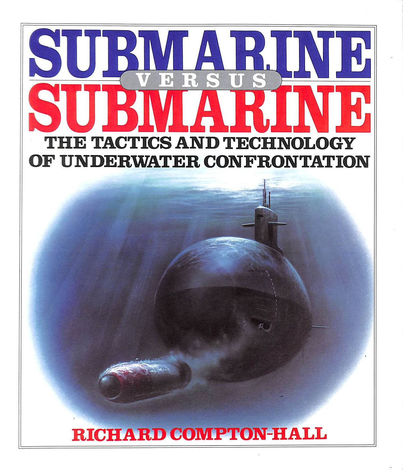 Image for Submarine Versus Submarine (A David & Charles Military Book)