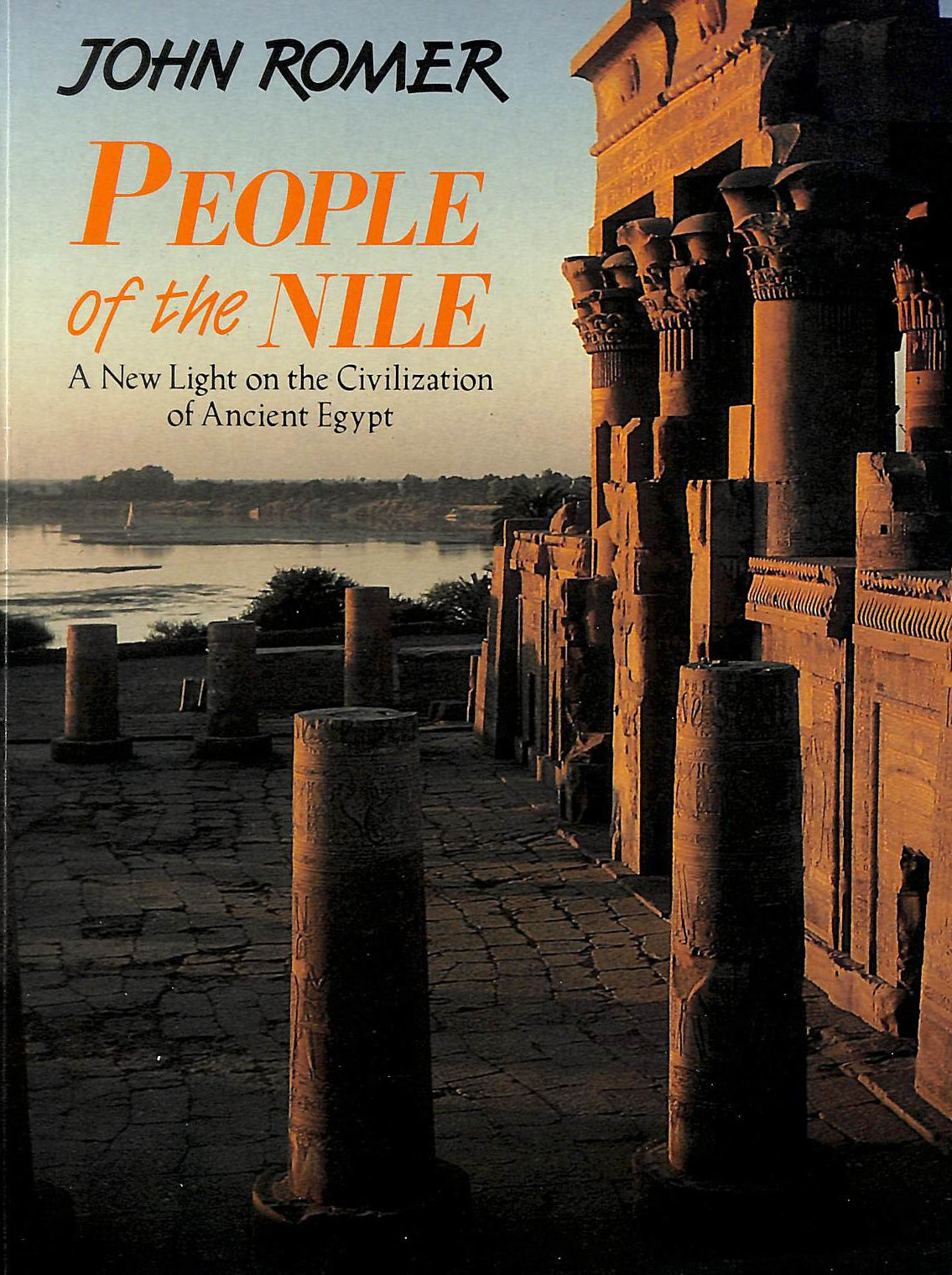Image for People of the Nile: A New Light On the Civilization of Ancient Egypt