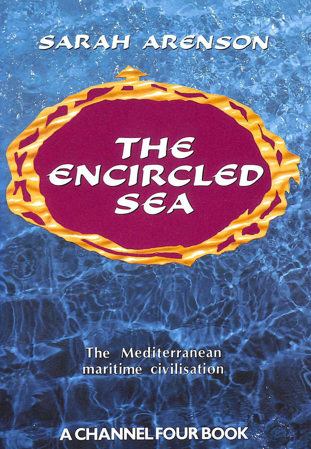 Image for Encircled Sea: The Mediterranean maritime civilization