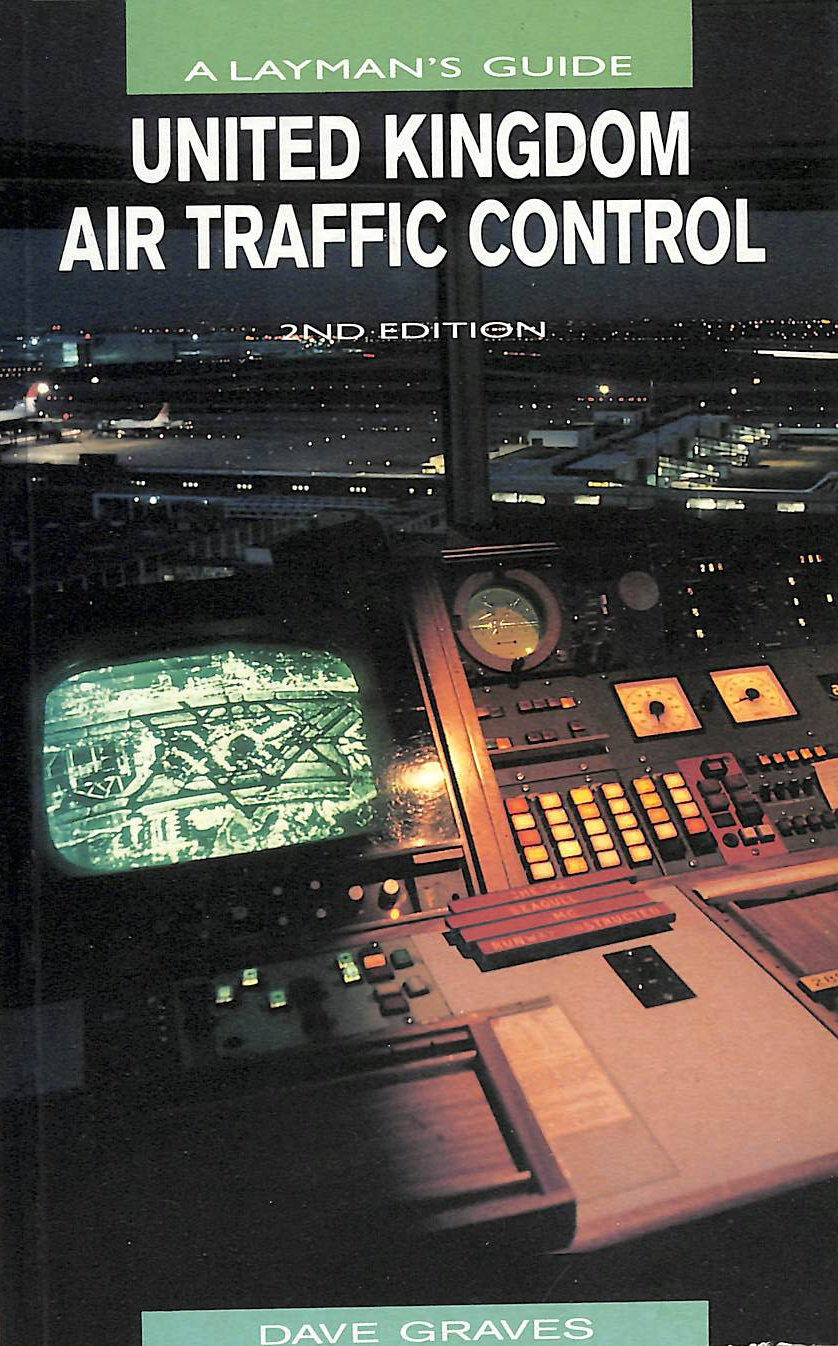 Image for United Kingdom Air Traffic Control: A Layman's Guide