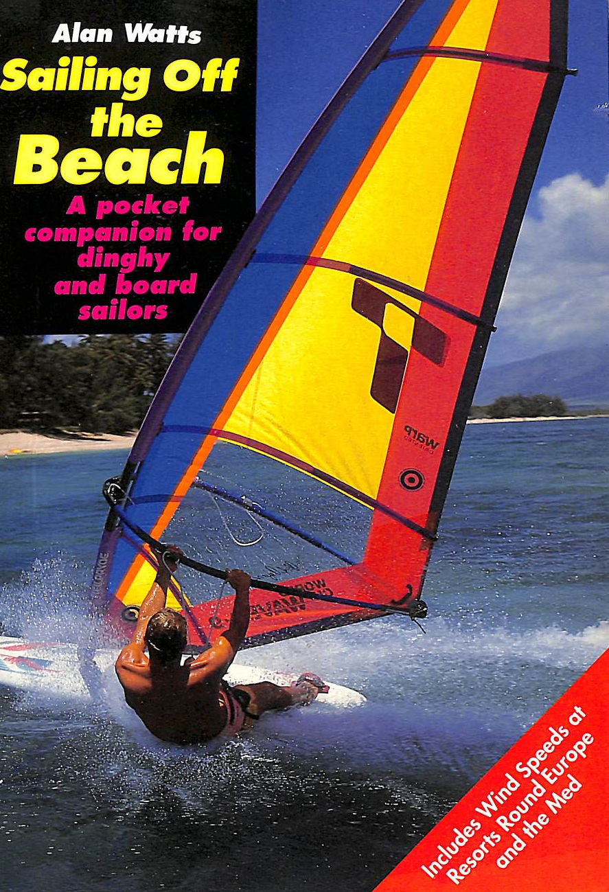 Image for Sailing Off the Beach: For Dinghy and Board Sailors