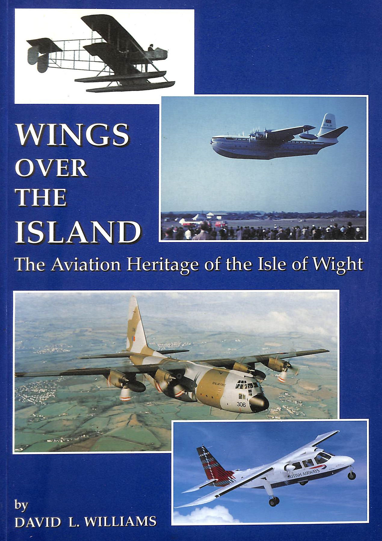 Image for Wings Over the Island: The Aviation Heritage of the Isle of Wight