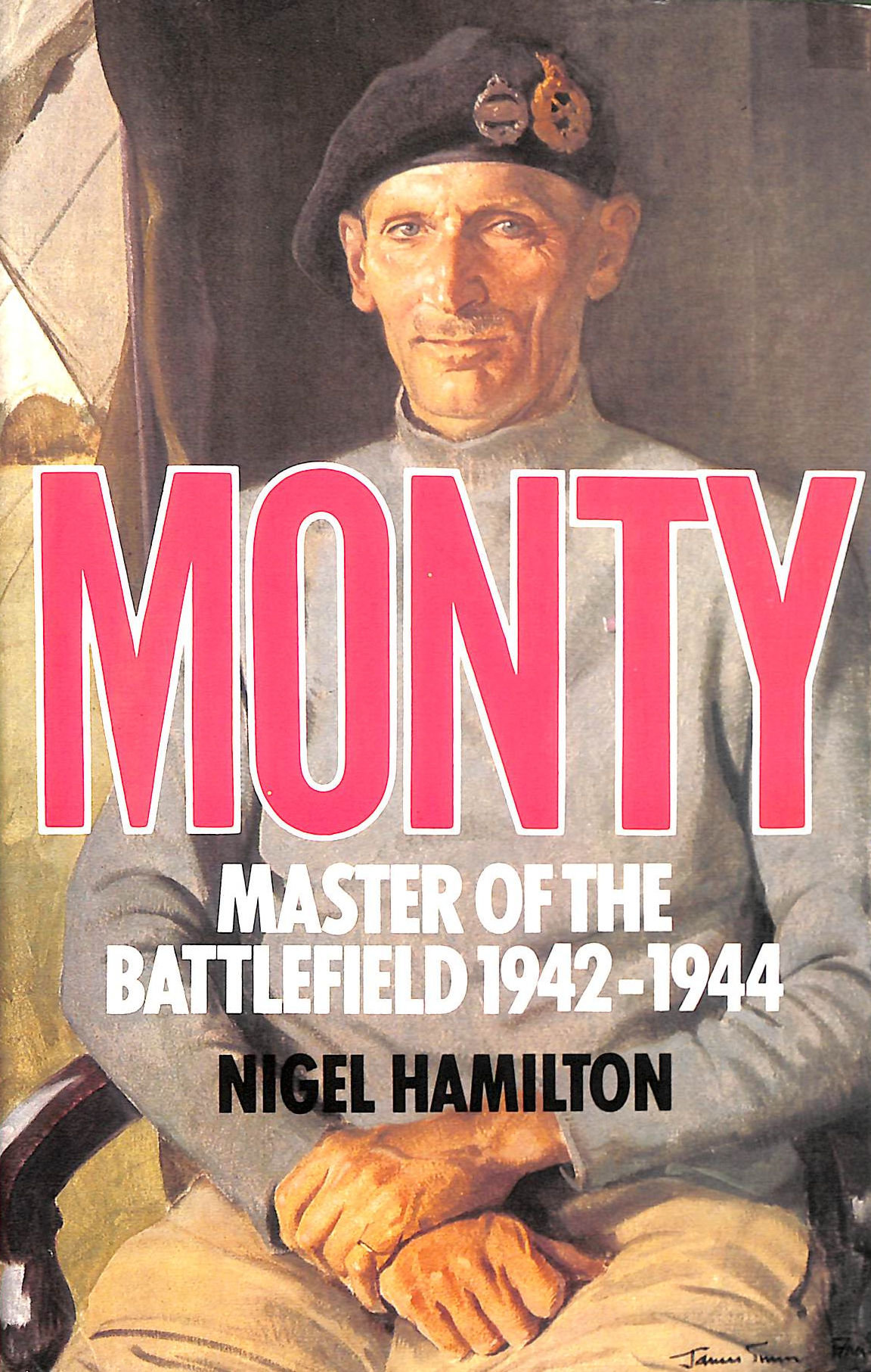 Image for Monty: Master of the Battlefield, 1942-44 v. 2: Life of Montgomery of Alamein