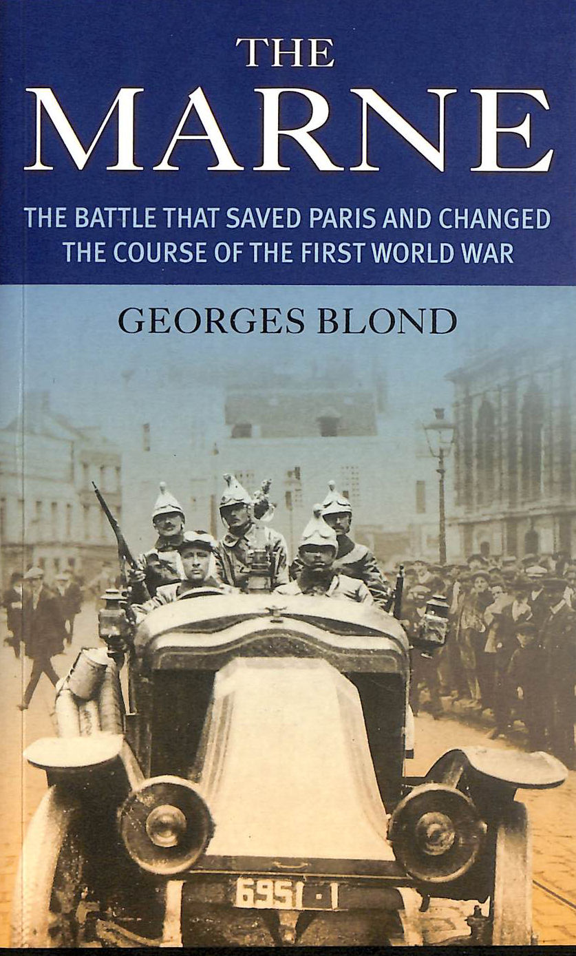 Image for The Marne: The Battle That Saved Paris and Changed the Course of the First World War (Prion lost treasures)