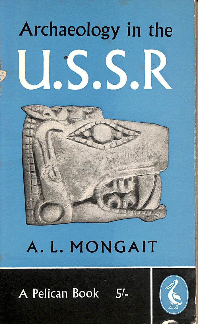 Image for Archaeology in the U.S.S.R (Pelican books)