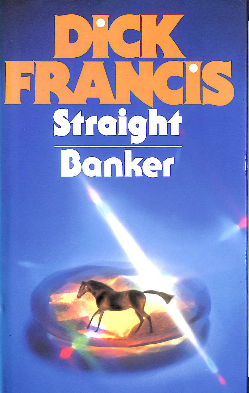 Image for Dick Francis Omnibus: Straight, Banker