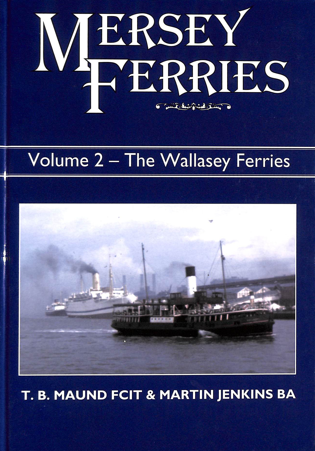 Image for Mersey Ferries: Wallasey Ferries v. 2