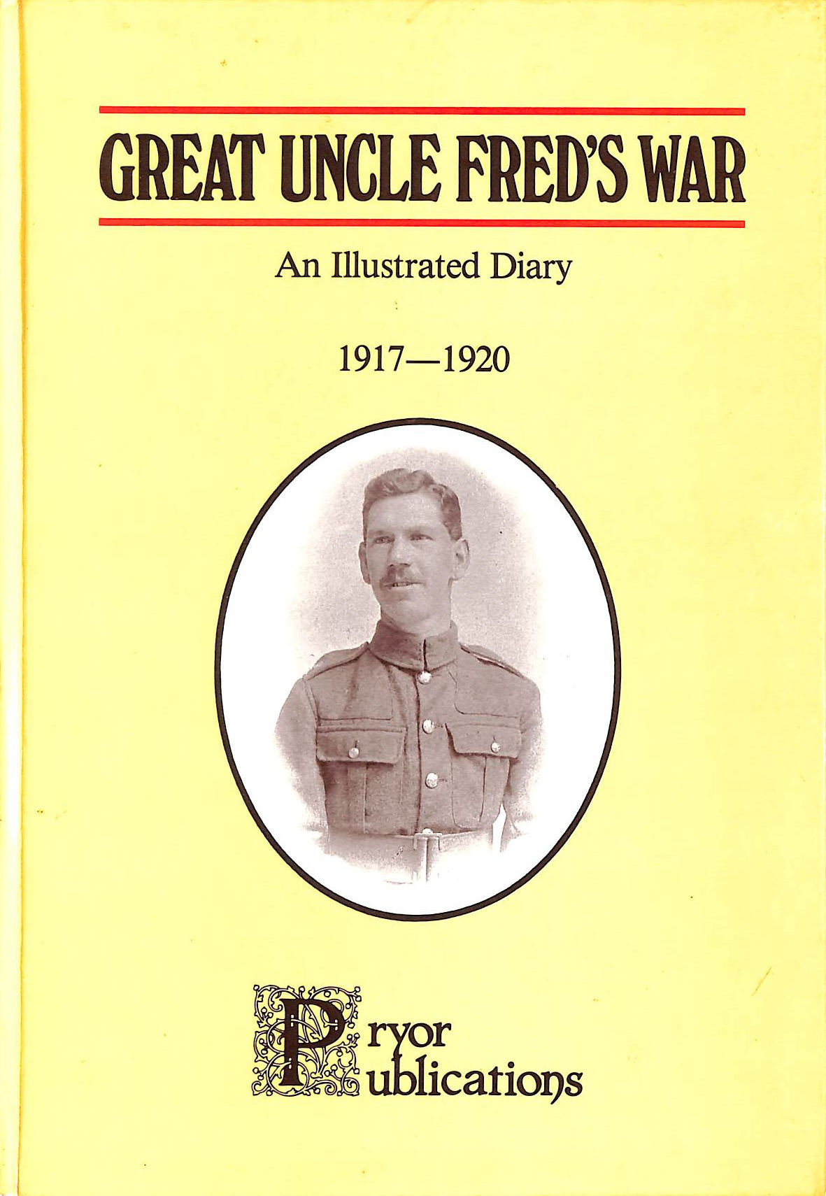 Image for Great Uncle Fred's War: An Illustrated Diary, 1917-20