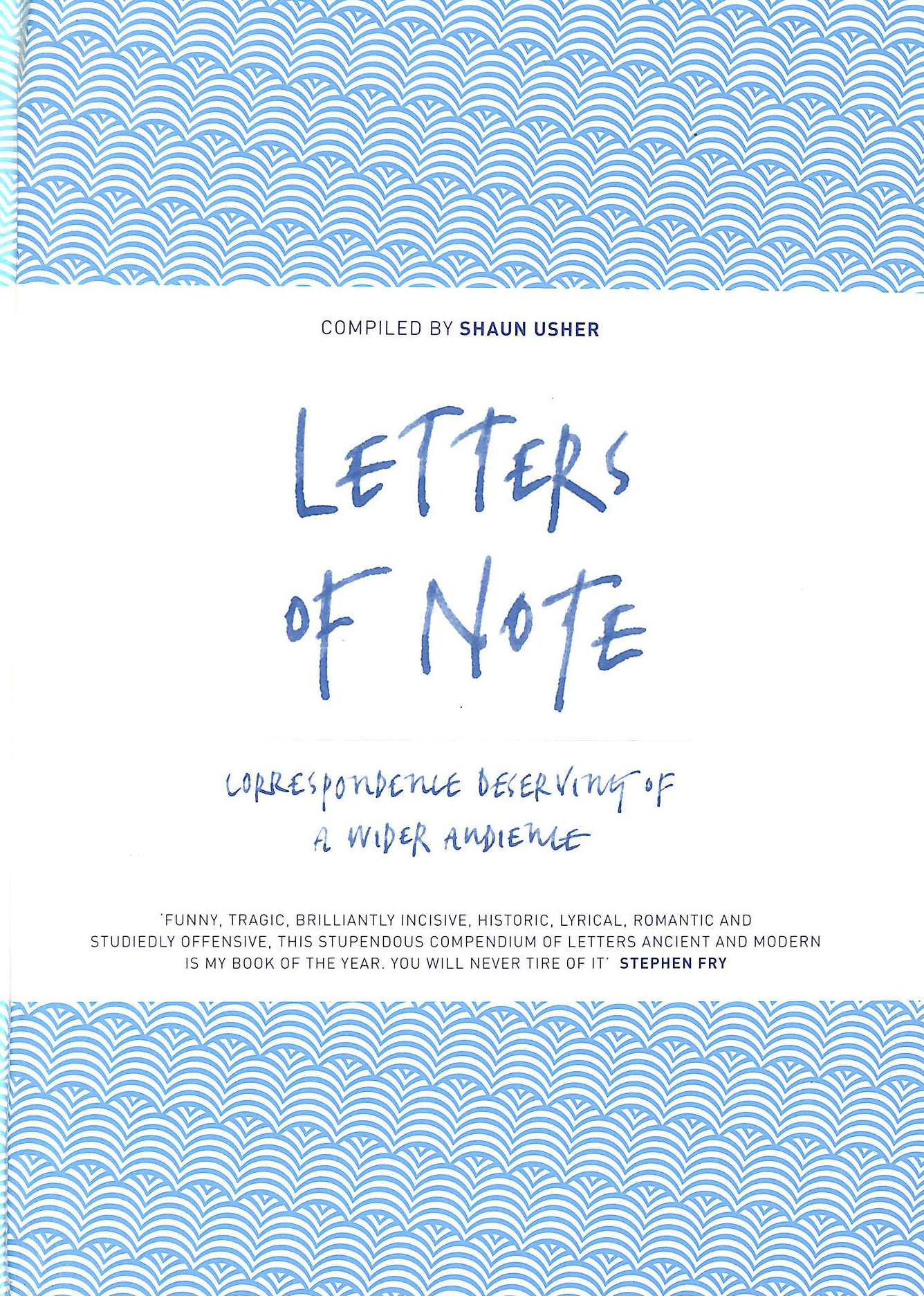 Image for Letters of Note: Correspondence Deserving of a Wider Audience